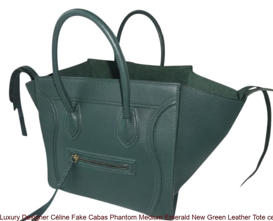 9d1ffcfff1 Luxury Designer Céline Fake Cabas Phantom Medium Emerald New Green Leather  Tote celine replica nano