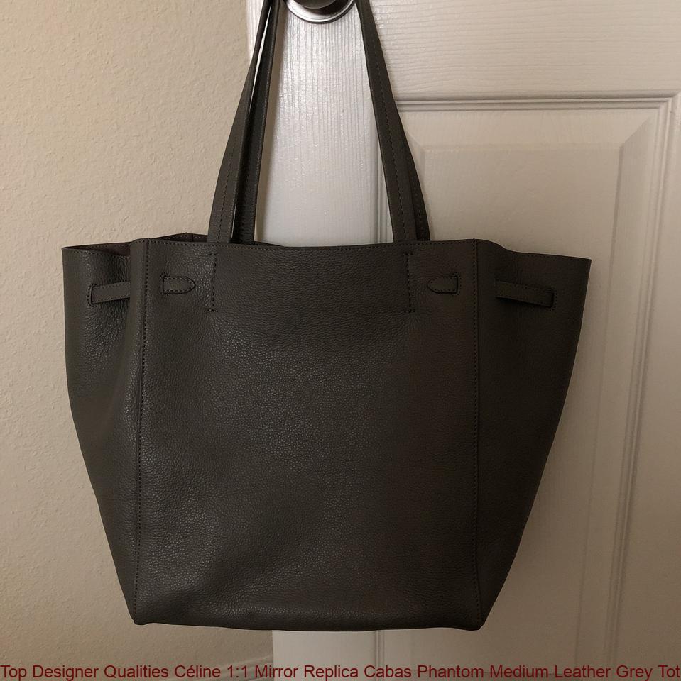 a911bc9fefb1 Top Designer Qualities Céline 1:1 Mirror Replica Cabas Phantom Medium  Leather Grey Tote handbags replica
